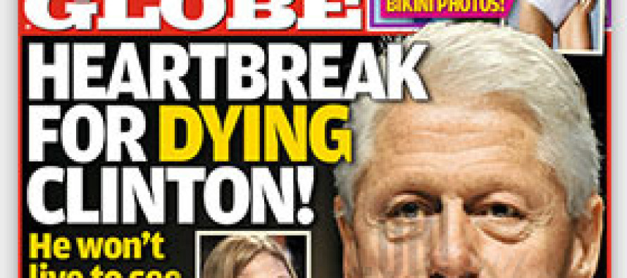 Bill Clinton is dying?